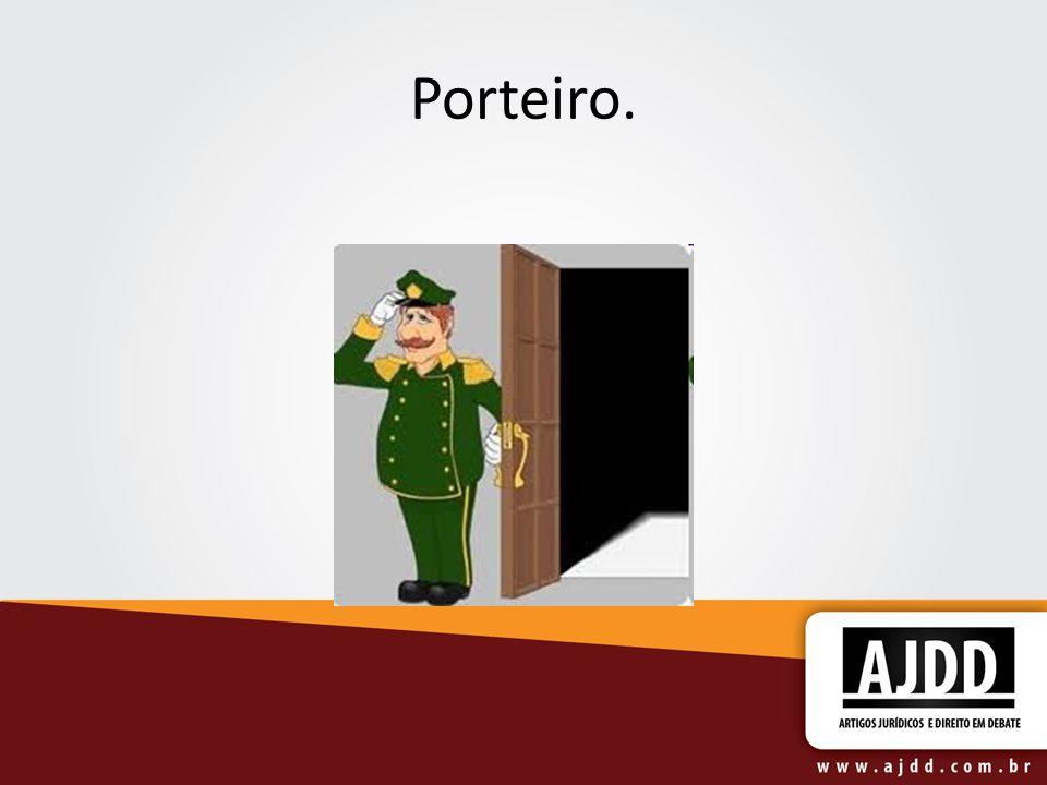 Porteiro.