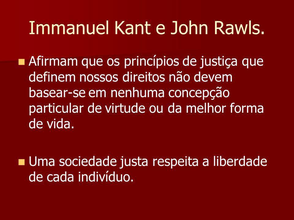 Immanuel Kant e John Rawls.