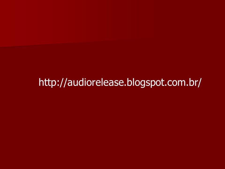http://audiorelease.blogspot.com.br/