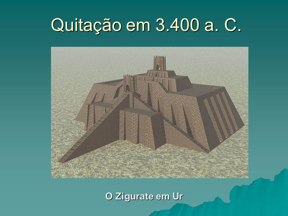 Quitação em 3.400 a. C. O Zigurate em Ur