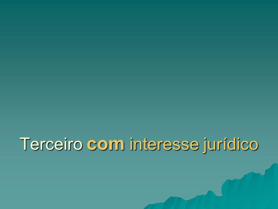 Terceiro com interesse jurídico