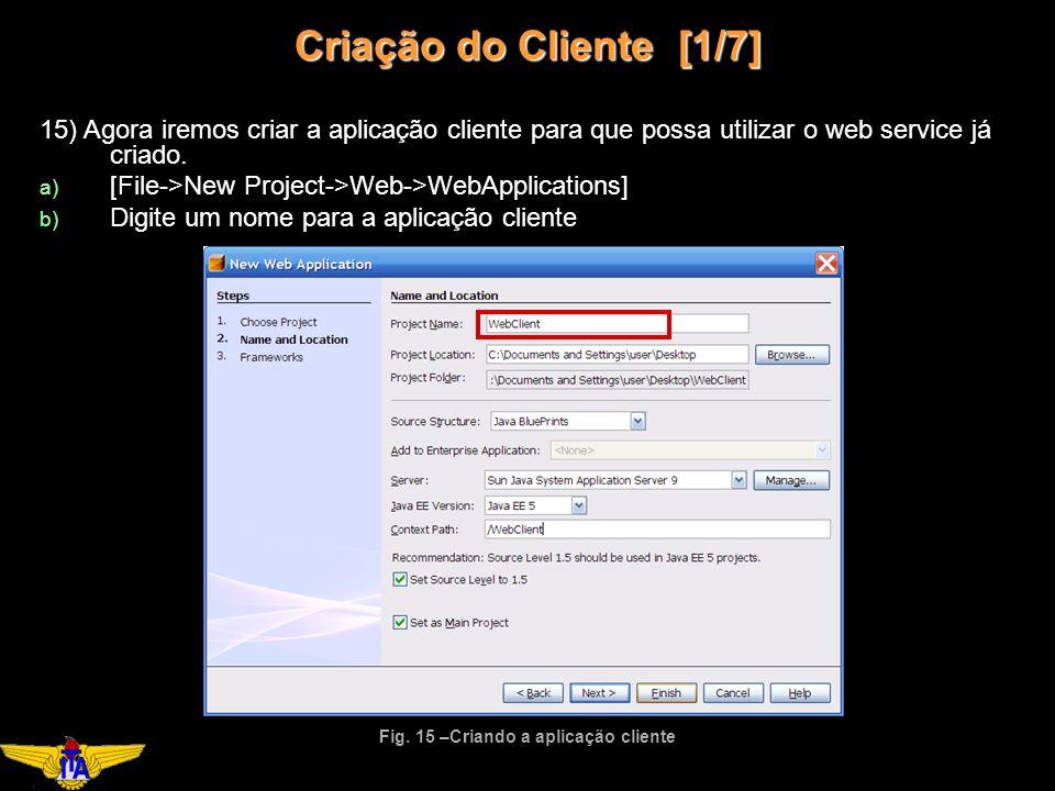 Criação do Cliente [1/7] Fig.