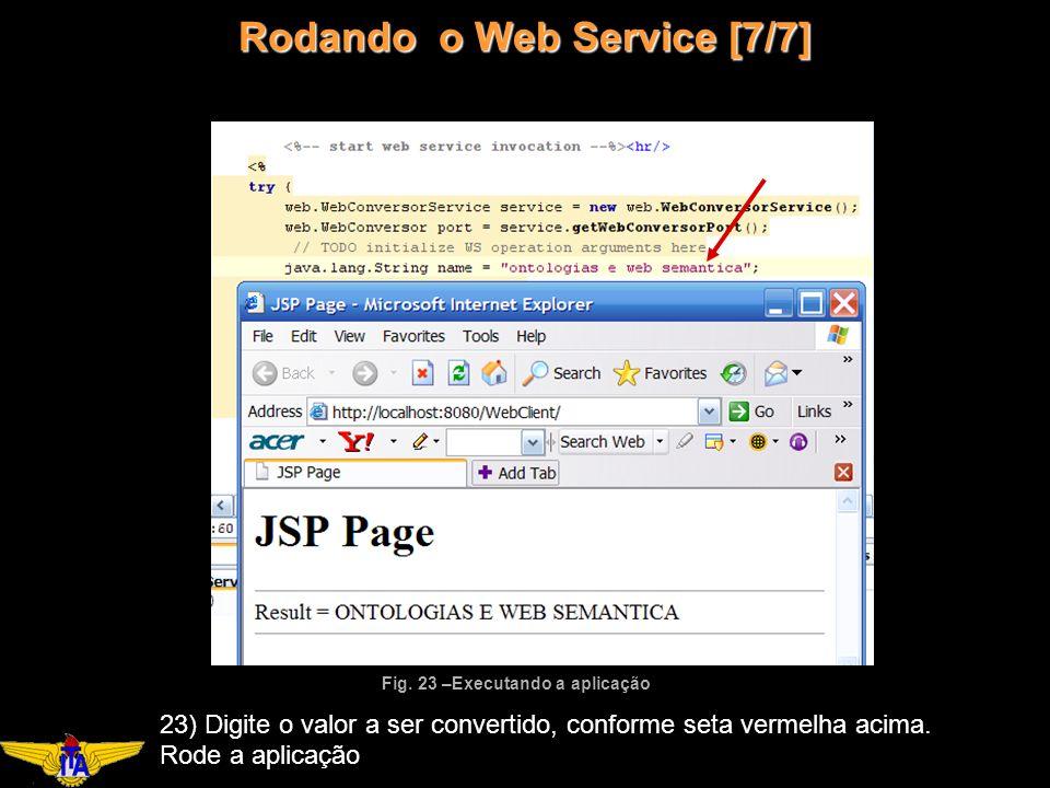 Rodando o Web Service [7/7] Fig.
