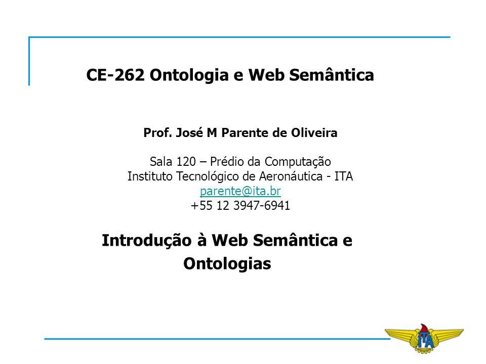CE-262 Ontologia e Web Semântica Prof.