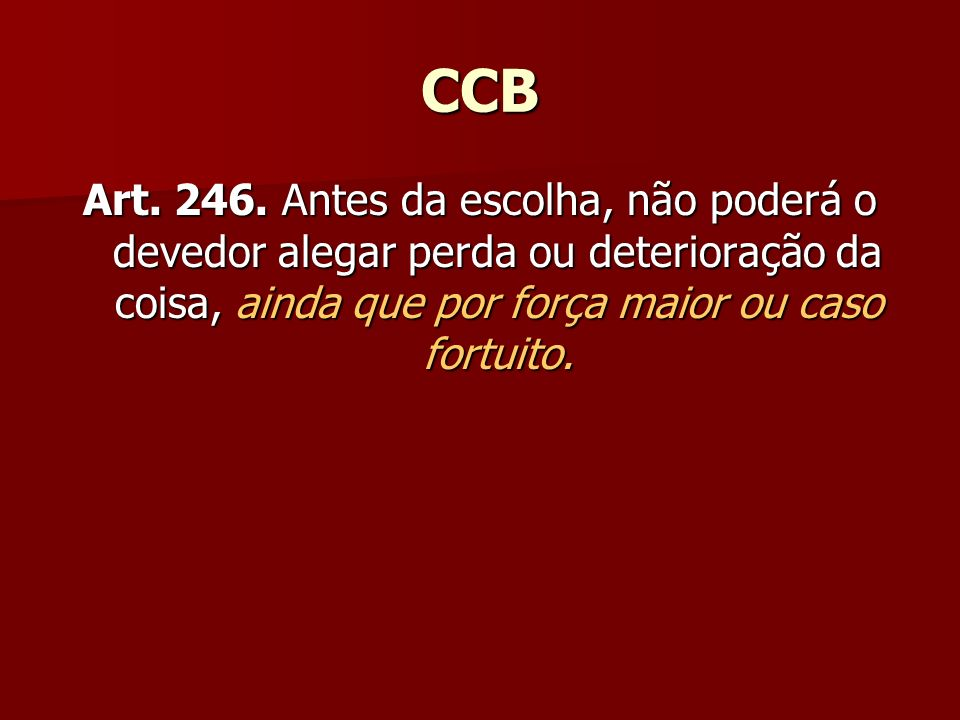 CCB Art.246.