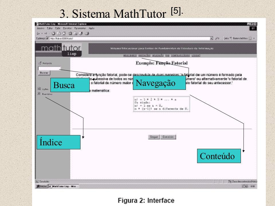 3. Sistema MathTutor [5]. Busca Conteúdo Navegação Índice