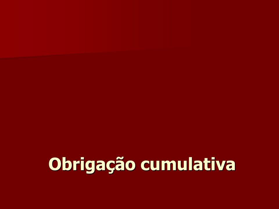Obrigação cumulativa