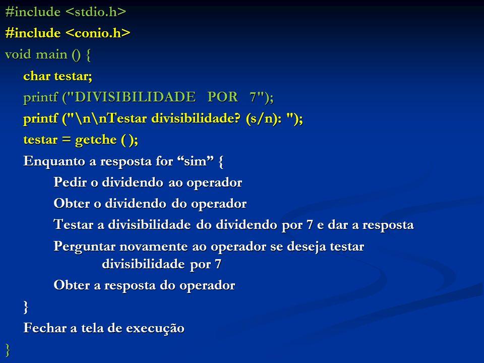 #include #include void main () { char testar; printf (