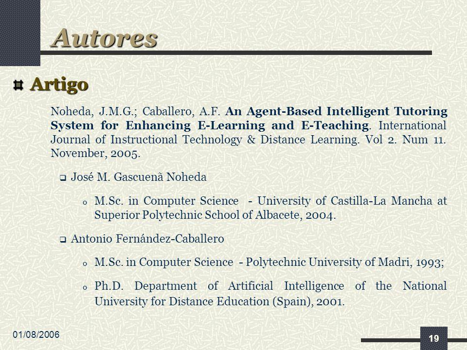 01/08/2006 19 Artigo Noheda, J.M.G.; Caballero, A.F.