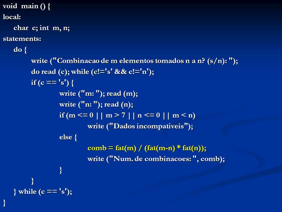 Para o caso de uma função não ter retorno explícito, deve-se gerar uma quádrupla com a operação de retornar Para o caso de uma função não ter retorno explícito, deve-se gerar uma quádrupla com a operação de retornar Isso é feito na produção do não terminal Cmds: Isso é feito na produção do não terminal Cmds: Cmds: STATEMENTS ABCHAV ListCmds FCHAV { if (quadcorrente->oper != RETURNOP) GeraQuadrupla (RETURNOP, opndidle, opndidle, opndidle); GeraQuadrupla (RETURNOP, opndidle, opndidle, opndidle); - - - - - }; Lembrando o contexto do não-terminal Cmds: Lembrando o contexto do não-terminal Cmds: Modulo: Cabecalho DeclLocs Cmds Garante que a última quádrupla de qualquer função é um RETURN Mesmo que a função tenha RETURN fora do final