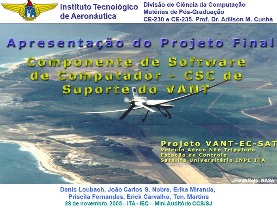 1 Fonte Foto: NASA Instituto Tecnológico de Aeronáutica Divisão de Ciência da Computação Matérias de Pós-Graduação CE-230 e CE-235, Prof. Dr. Adilson