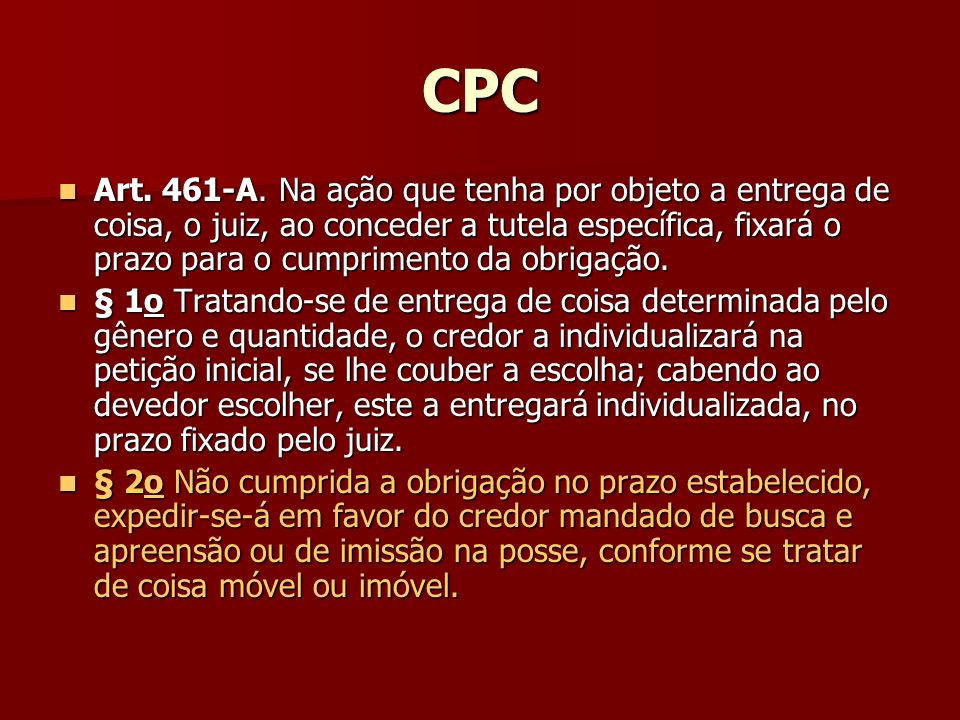 CPC Art. 461-A.