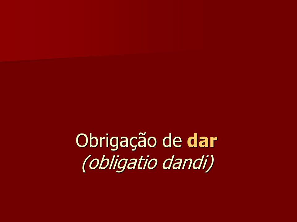 Obrigação de dar (obligatio dandi)