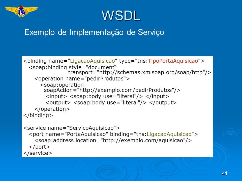 41WSDL Exemplo de Implementação de Serviço