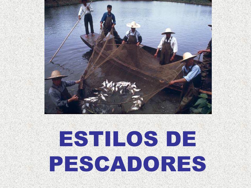 ESTILOS DE PESCADORES