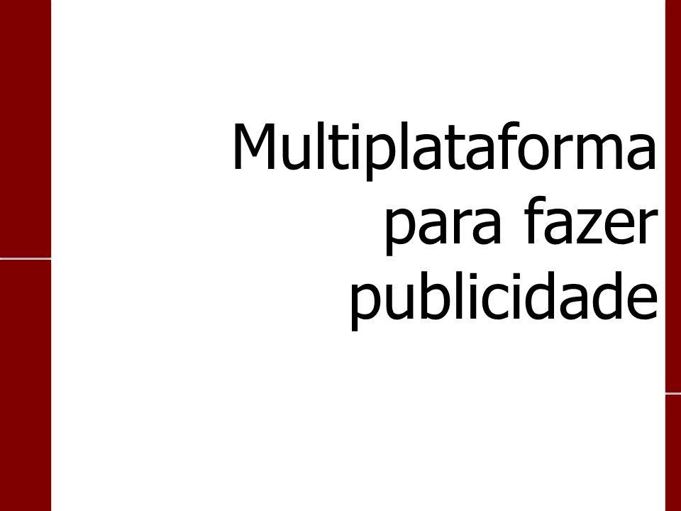 Multiplataforma para fazer publicidade