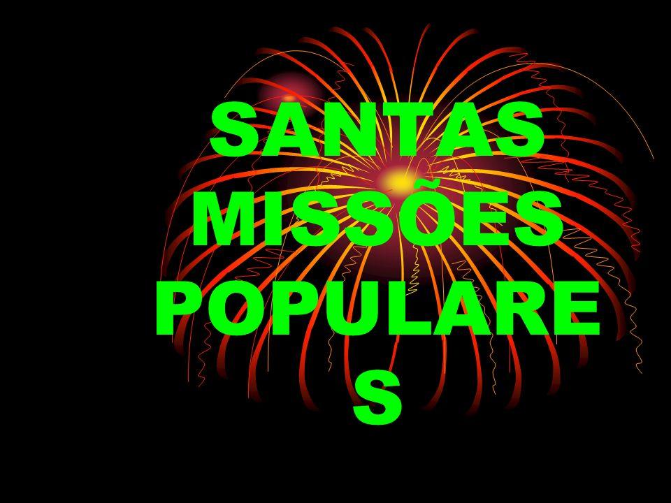 SANTAS MISSÕES POPULARE S