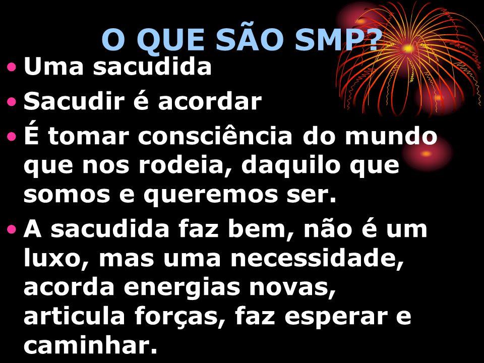O QUE SÃO SMP.