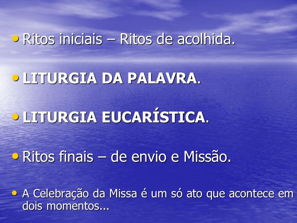 A MISSA = CELEBRAÇÃO AO REDOR DE A MISSA = CELEBRAÇÃO AO REDOR DE DUAS MESAS: DUAS MESAS: PALABRA EUCARISTIA silêncioInterlúdio abraço da paz HOMILIA PREFÁCIO COMUNHÃO.