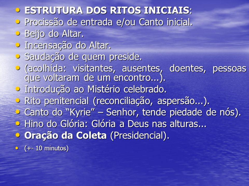 ESTRUTURA DA LITURGIA DA PALAVRA: ESTRUTURA DA LITURGIA DA PALAVRA: (motivar a Liturgia da Palavra com um único comentário.