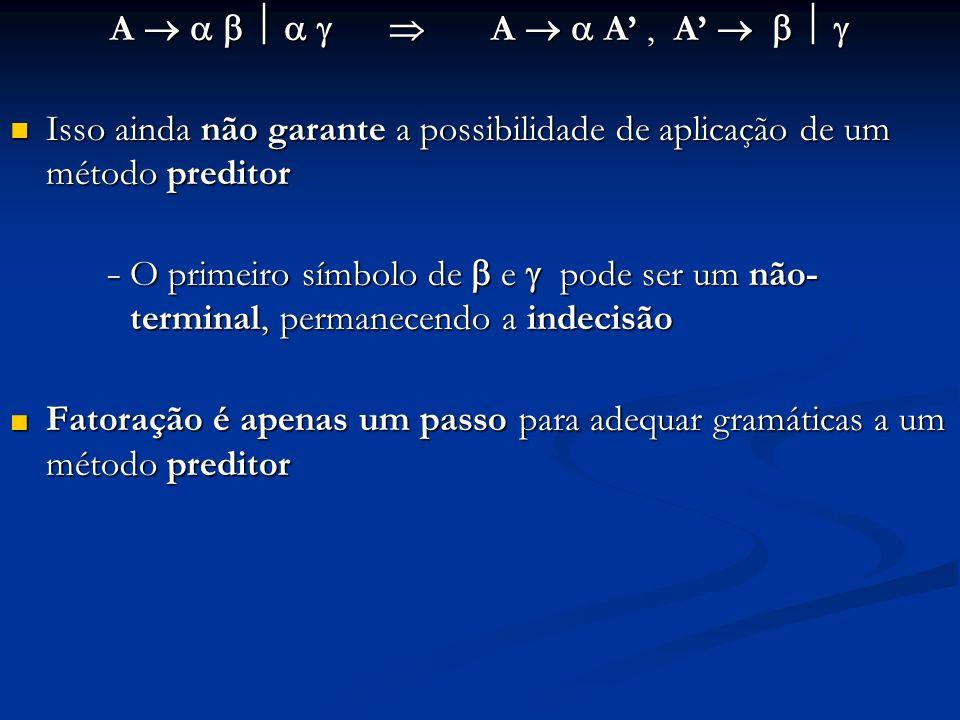 A A A, A A A A, A Isso ainda não garante a possibilidade de aplicação de um método preditor Isso ainda não garante a possibilidade de aplicação de um
