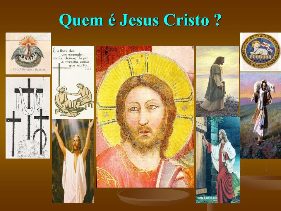 Quem é Jesus Cristo