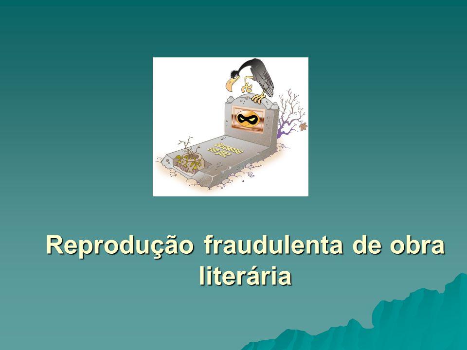 Reprodução fraudulenta de obra literária