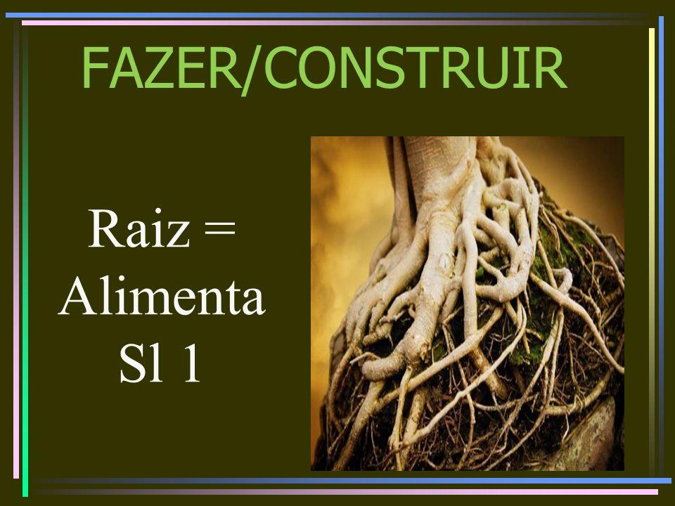 FAZER/CONSTRUIR