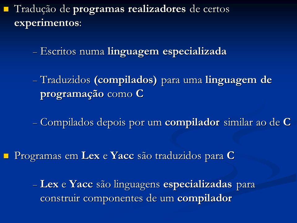 Tradução de programas realizadores de certos experimentos: Tradução de programas realizadores de certos experimentos: Escritos numa linguagem especial