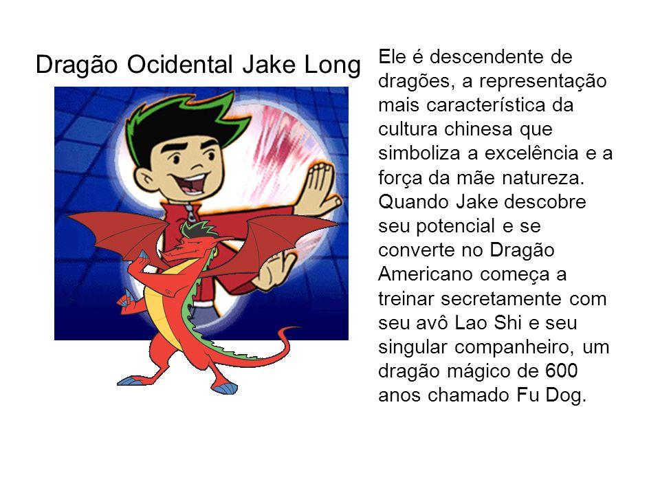 Dragão Ocidental Jake Long Ele é descendente de dragões, a representação mais característica da cultura chinesa que simboliza a excelência e a força d
