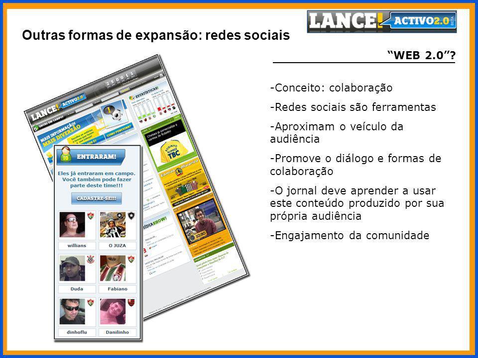 WEB 2.0? -Conceito: colaboração -Redes sociais são ferramentas -Aproximam o veículo da audiência -Promove o diálogo e formas de colaboração -O jornal