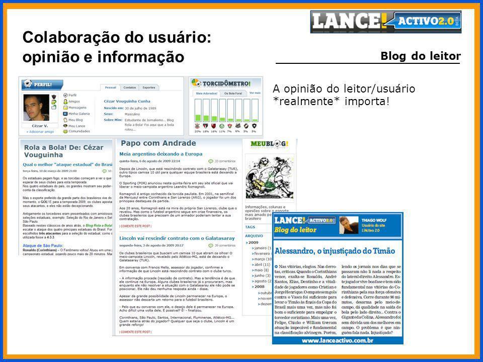 Blog do leitor A opinião do leitor/usuário *realmente* importa! Colaboração do usuário: opinião e informação