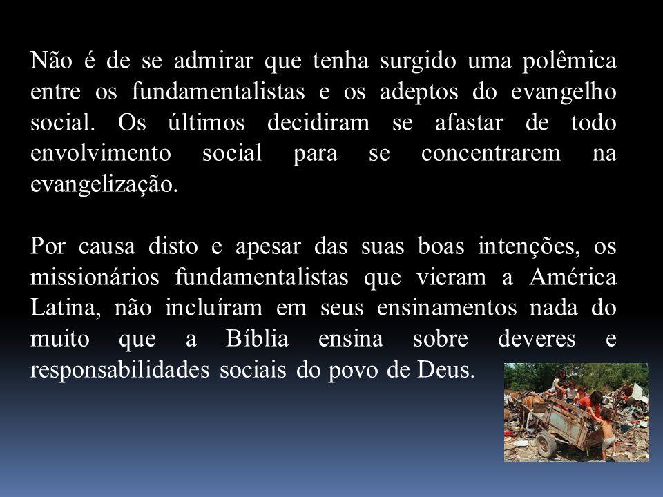Não é de se admirar que tenha surgido uma polêmica entre os fundamentalistas e os adeptos do evangelho social. Os últimos decidiram se afastar de todo