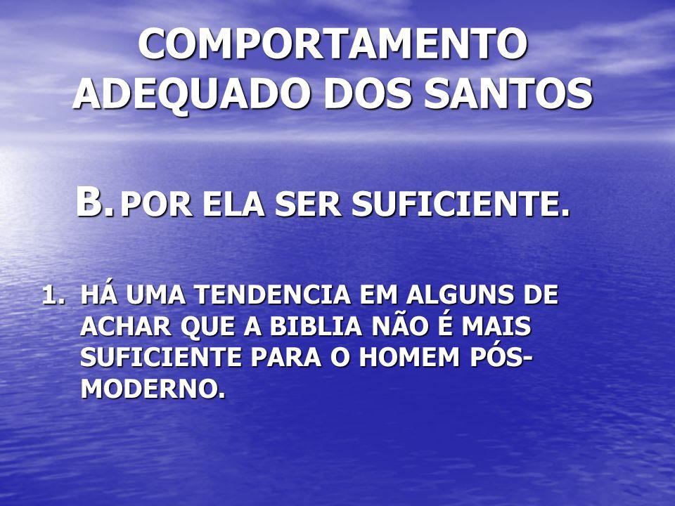COMPORTAMENTO ADEQUADO DOS SANTOS I.
