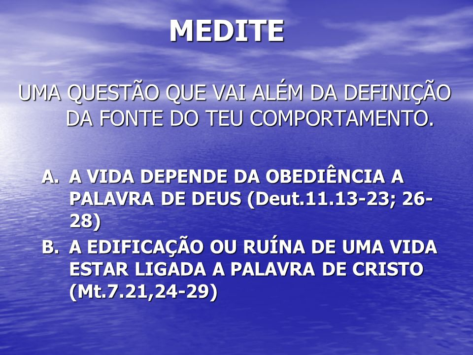 CONCLUSÃO CREIO QUE A BÍBLIA É BASE INDESCUTÍVEL PARA REGER TODO COMPORTAMENTO DOS SALVOS.