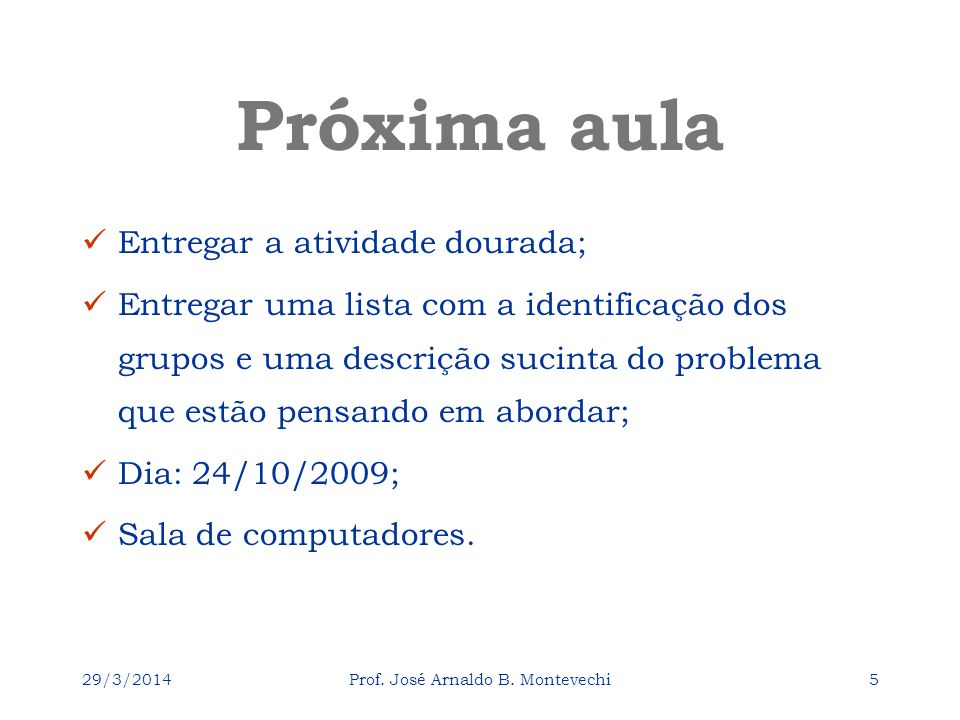 29/3/2014Prof. José Arnaldo B.