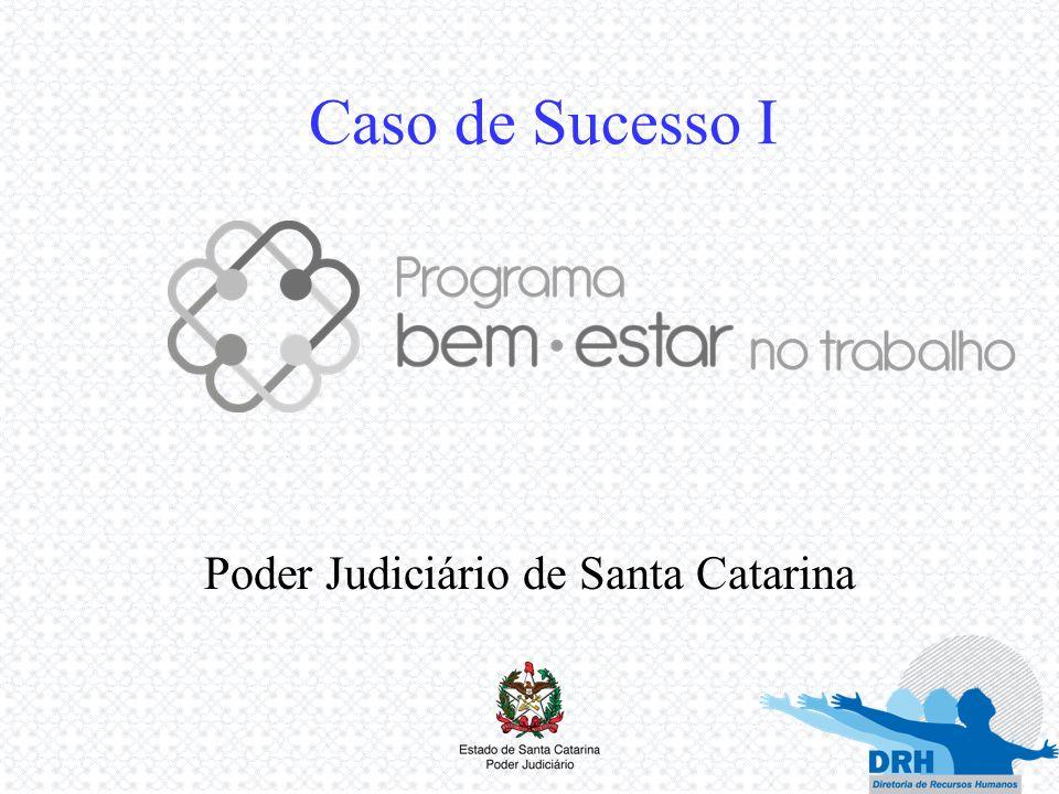 Caso de Sucesso I Poder Judiciário de Santa Catarina