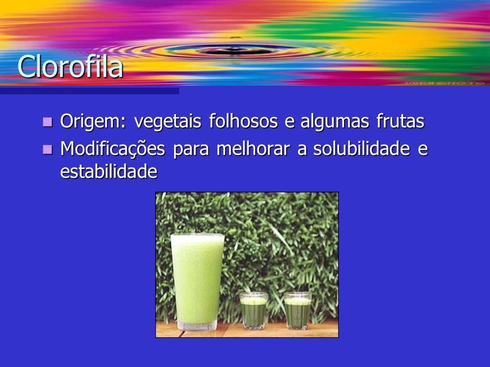 Origem: vegetais folhosos e algumas frutas Origem: vegetais folhosos e algumas frutas Modificações para melhorar a solubilidade e estabilidade Modific