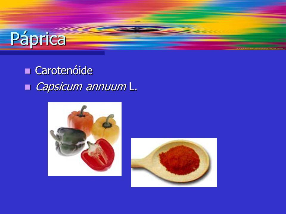 Carotenóide Carotenóide Capsicum annuum L. Capsicum annuum L. Páprica