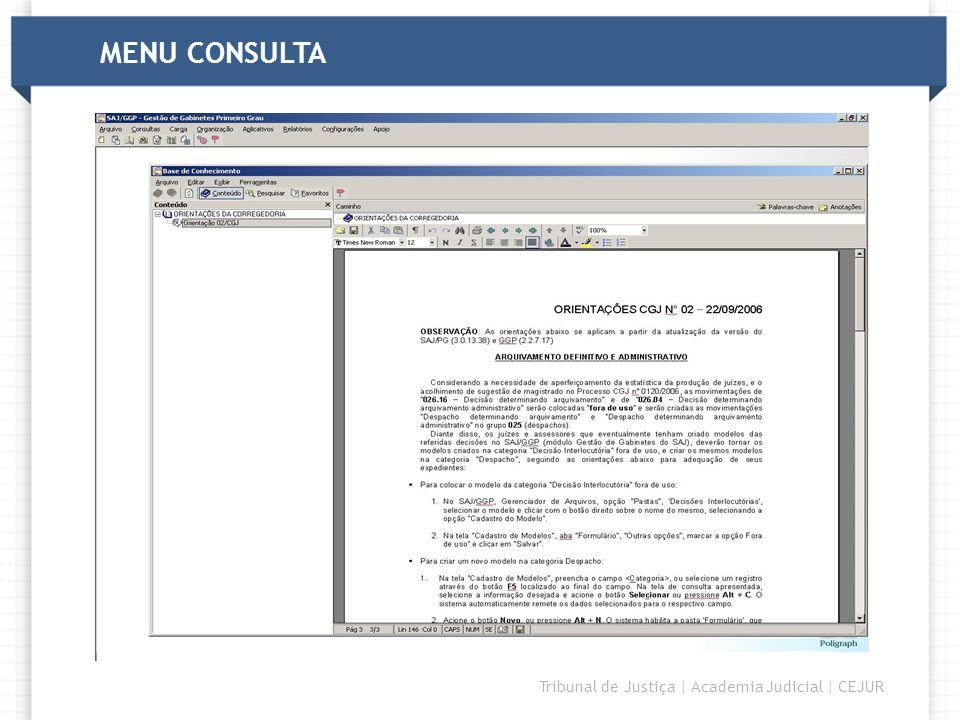 DIRETORIA Tribunal de Justiça | Academia Judicial | CEJUR MENU CONSULTA
