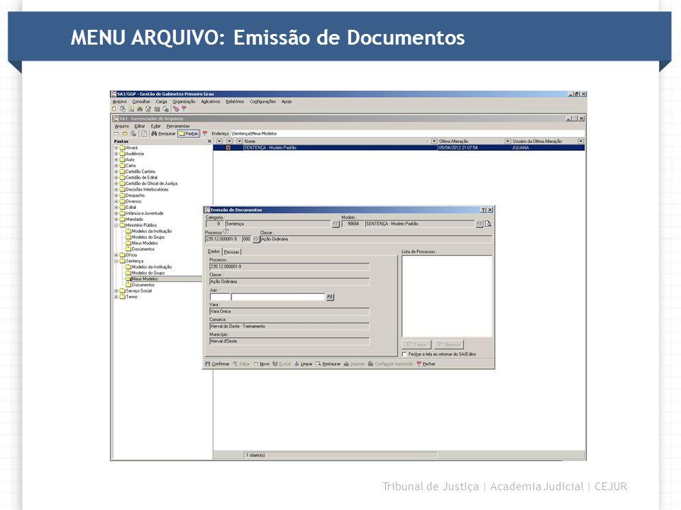 DIRETORIA Tribunal de Justiça   Academia Judicial   CEJUR MENU ARQUIVO: Gerenciador de Arquivos