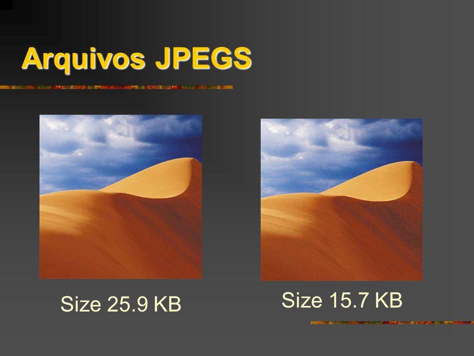 Arquivos JPEGS Size 25.9 KB Size 15.7 KB