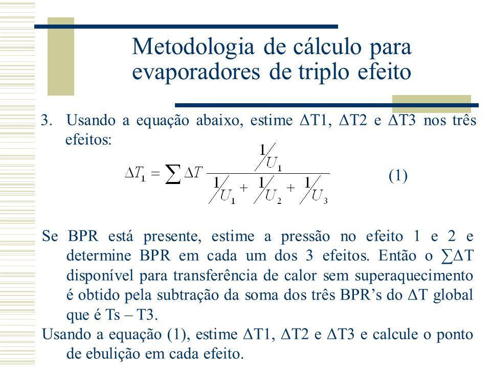 Metodologia de cálculo para evaporadores de triplo efeito 3.