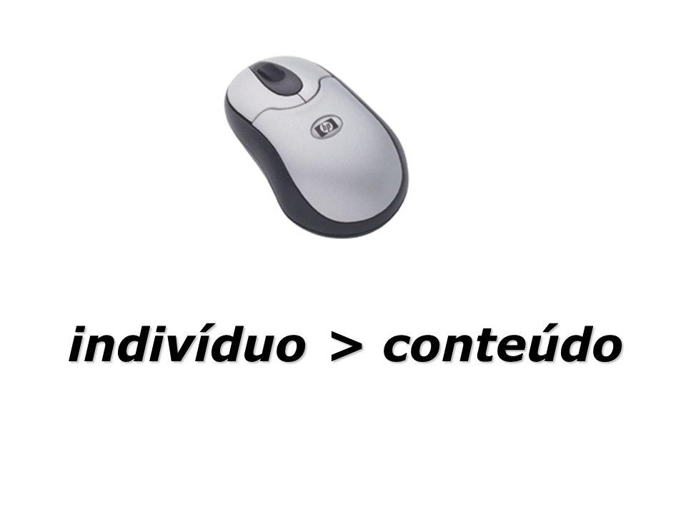 indivíduo > conteúdo