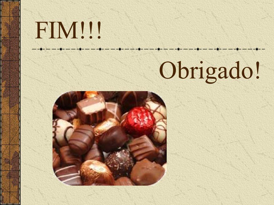 FIM!!! Obrigado!