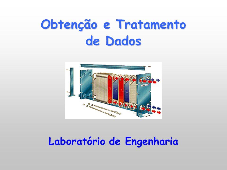 Obtenção e Tratamento de Dados Laboratório de Engenharia