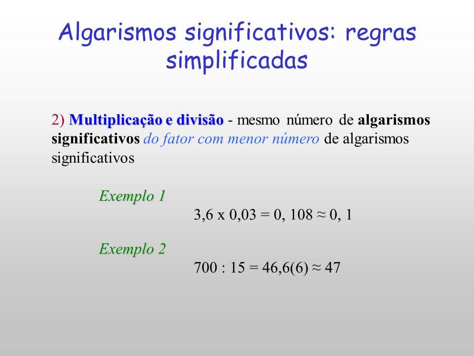 II- Operações: Adição e subtração 1) Adição e subtração - número de casas decimais igual ao da parcela com menor número de casas decimais Exemplo 1 6,