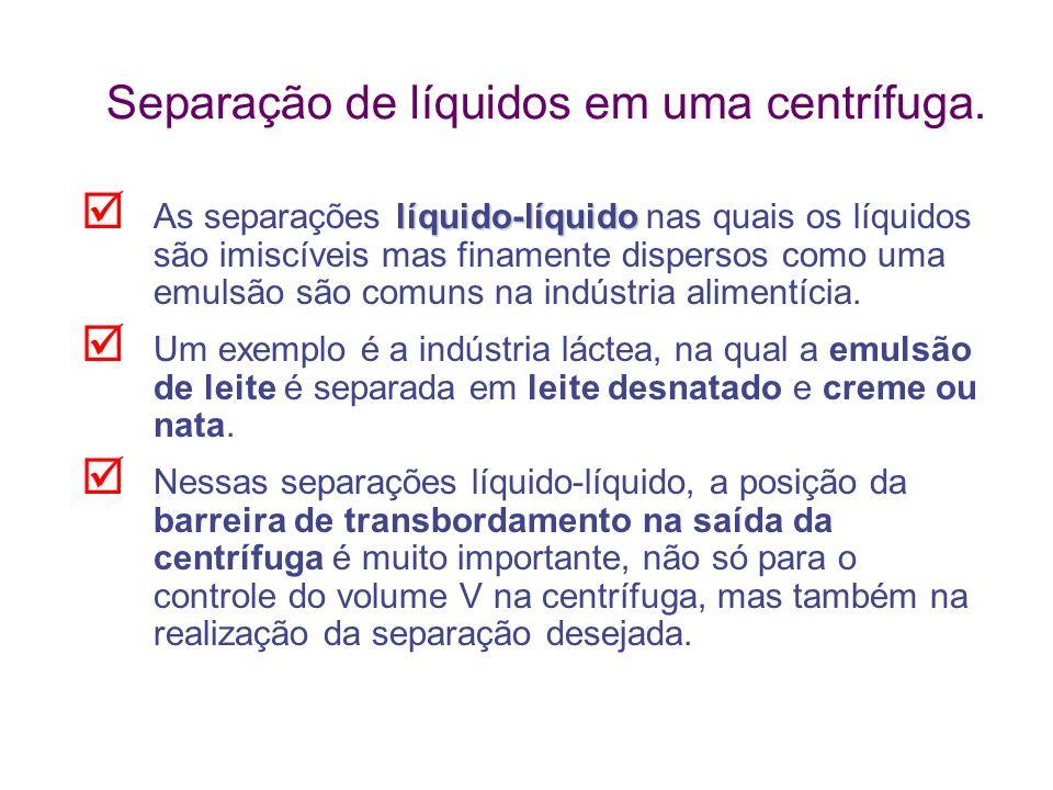 Separação de líquidos em uma centrífuga. líquido-líquido As separações líquido-líquido nas quais os líquidos são imiscíveis mas finamente dispersos co