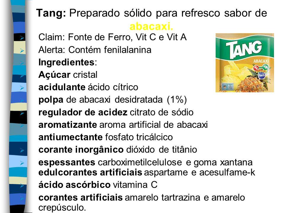Clight: Preparado sólido para refresco sabor de tangerina de baixa caloria. Claim: Baixas Calorias Alerta: Contém fenilalanina. Ingredientes: Maltodex