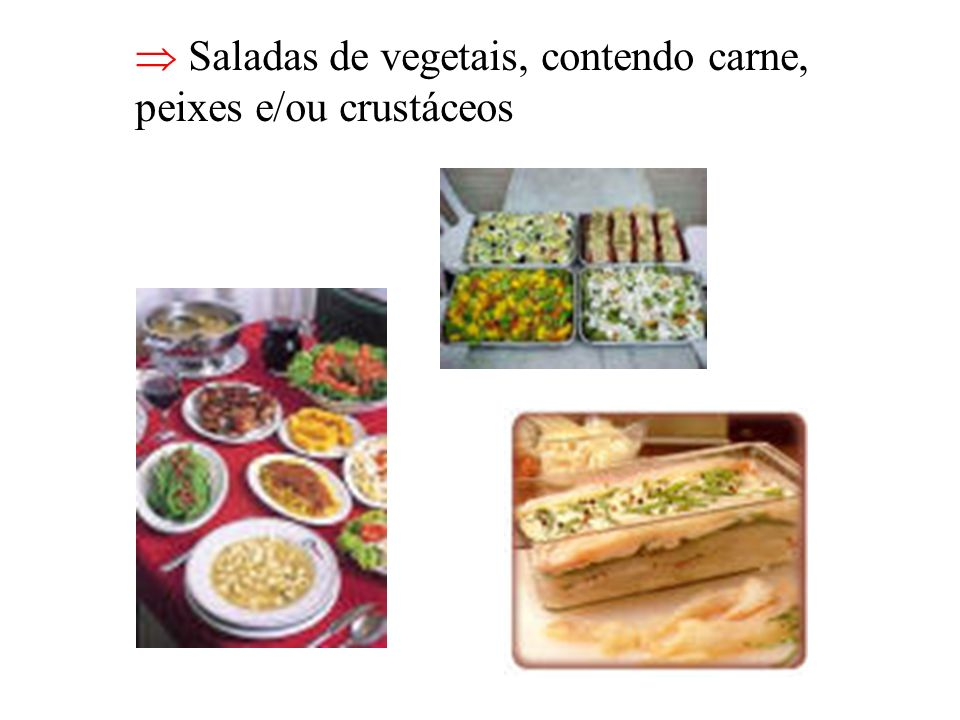 Saladas de vegetais, contendo carne, peixes e/ou crustáceos